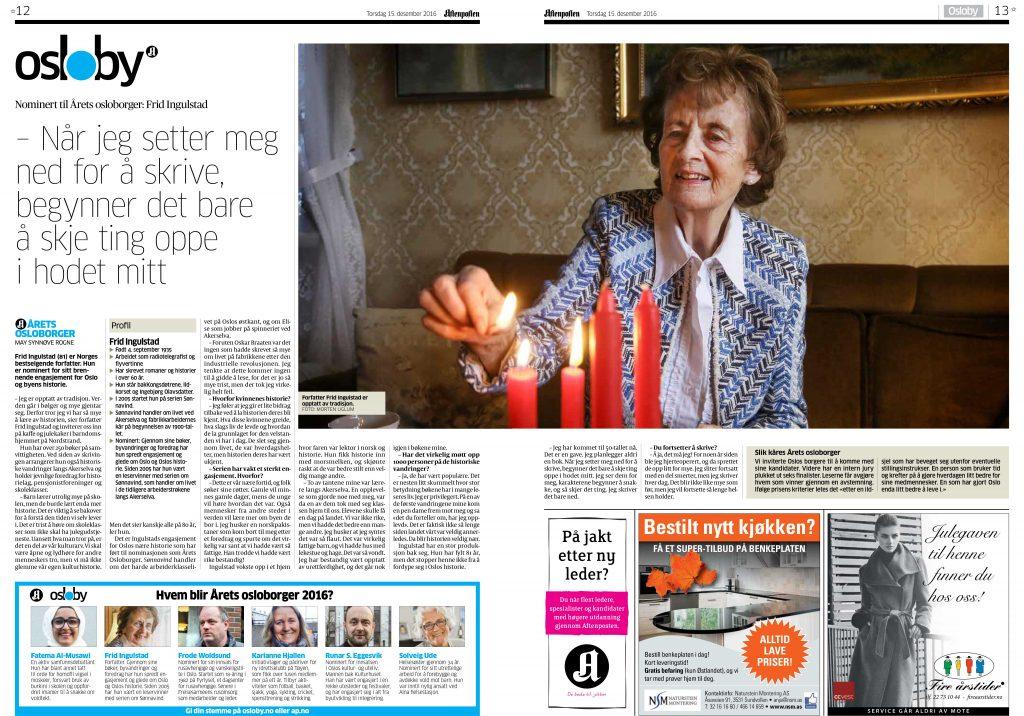 Frid Ingulstad er nominert til den ærefulle prisen Årets osloborger. Klikk her for å lese saken i Aftenposten.