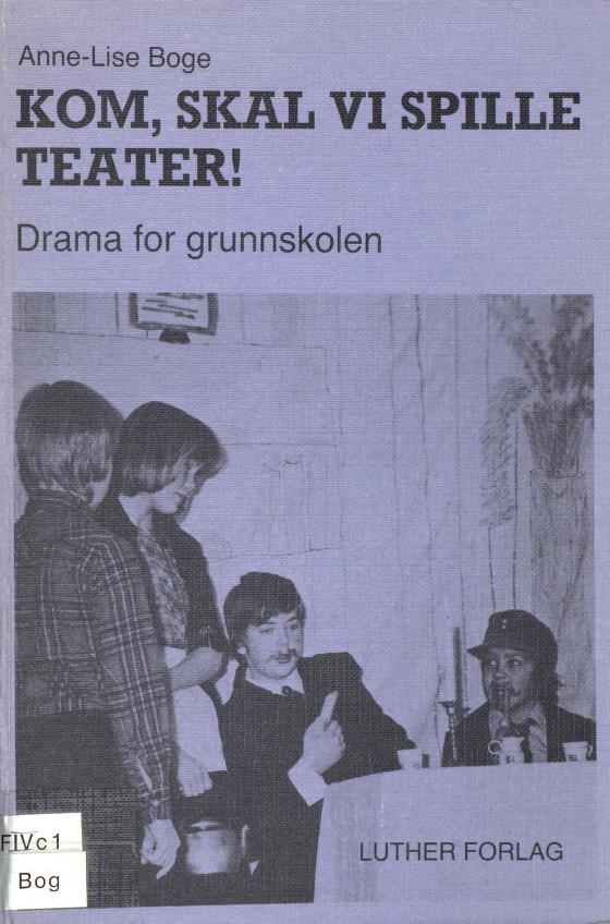 Kom, skal vi spille teater
